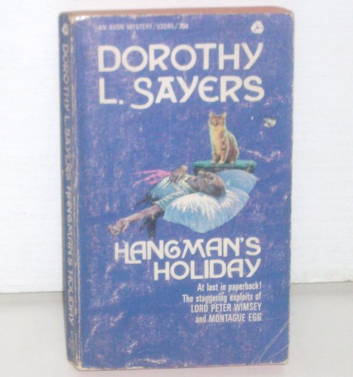 Hangman's Holiday by DOROTHY L SAYERS Lord Peter Wimsey and Montague Egg Cozy Mystery 1969
