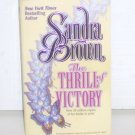 The Thrill of Victory by Sandra Brown 1989