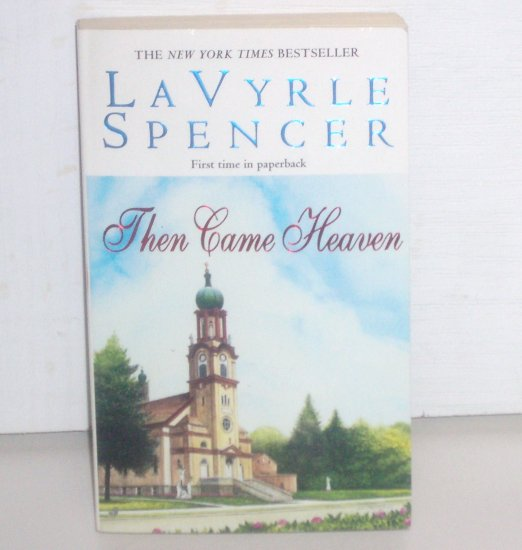 Then Came Heaven by LaVyrle Spencer Romance 1999