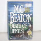 Death of a Dentist by M C BEATON A Hamish MacBeth Cozy Mystery 1998