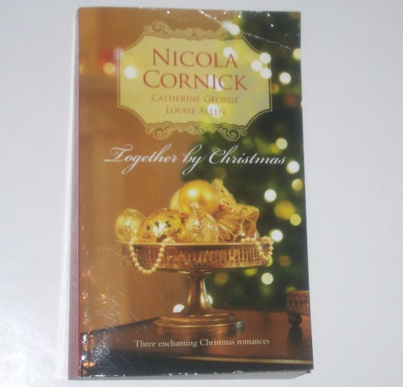 Together by Christmas by NICOLA CORNICK, CATHERINE GEORGE, et al Historical Regency Romance 2009
