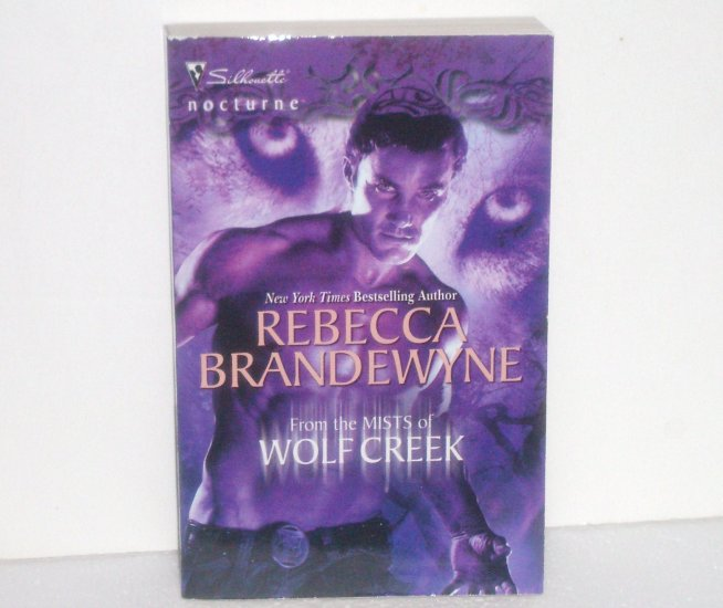 From the Mists of Wolf Creek by REBECCA BRANDEWYNE Silhouette Nocturne Paranormal Romance 2009