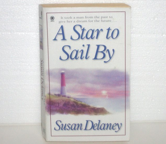 A Star to Sail By by SUSAN DELANEY Paranormal Time Travel Romance 1999