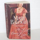 At Last Comes Love by MARY BALOGH Historical Regency Romance 2009 Huxtable Quintet Series