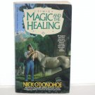 The Magic and the Healing by NICK O'DONOHOE Ace Fantasy 1994 Crossroads Series