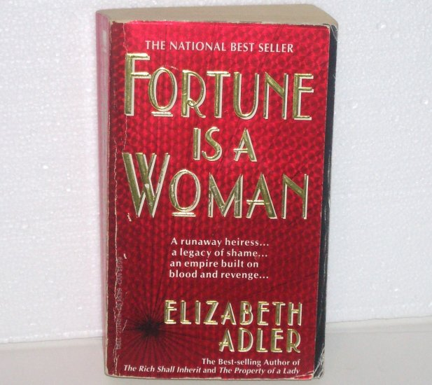 Fortune is a Woman by ELIZABETH ADLER 1992 An Empire Built on Blood and Revenge