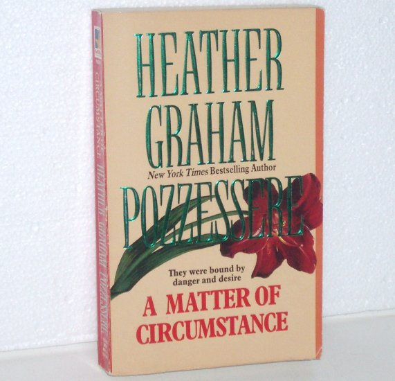 A Matter of Circumstance by HEATHER GRAHAM POZZESSERE Romantic Suspense 1987