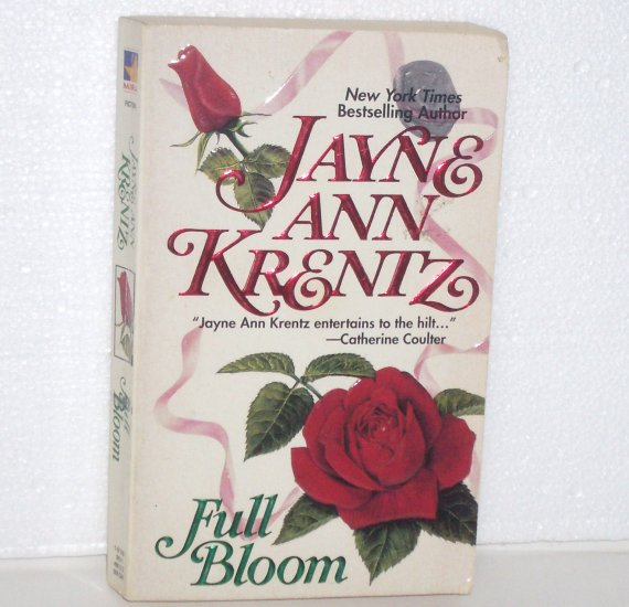 Full Bloom by JAYNE ANN KRENTZ Contemporary Romance 1987