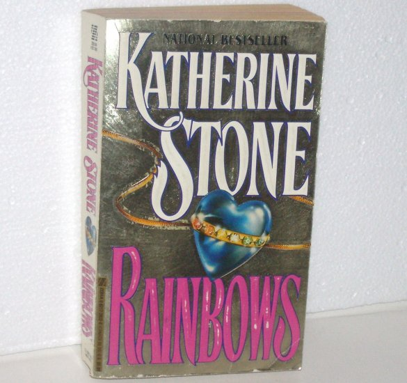 Rainbows by KATHERINE STONE Contemporary Romance 1992