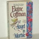 Angel in Marble by ELAINE COFFMAN Historical Western Romance 1998 MacKinnon Series