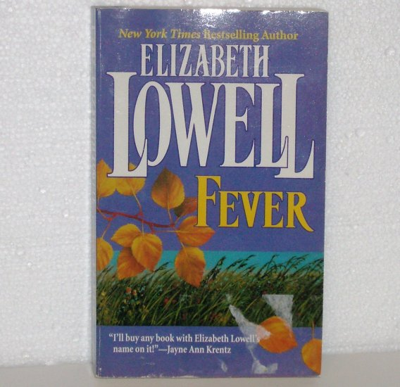 Fever by Elizabeth Lowell Romance 1997