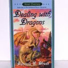 Dealing with Dragons by PATRICIA C. WREDE Childrens Fantasy 1992 Enchanted Forest Chronicles Series