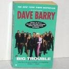 Big Trouble by DAVE BARRY Humorous Fiction 2002
