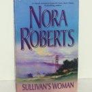 Sullivan's Woman by Nora Roberts Romance 1984