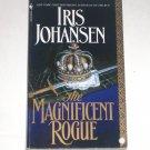 The Magnificent Rogue by IRIS JOHANSEN Historical Scottish Romance 1993 Top Pick