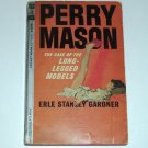 The Case of the Long-Legged Models by ERLE STANLEY GARDNER A Perry Mason Mystery 1964