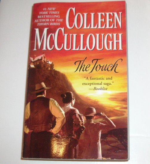 The Touch by COLLEEN McCULLOUGH Historical Romance Saga 2004