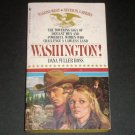 Washington! by DANA FULLER ROSS Historical Western 1982 Wagons West Series