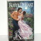 A Study in Scandal by ROBYN DeHART Historical Romance 2006 The Ladies' Amateur Sleuth Society Series