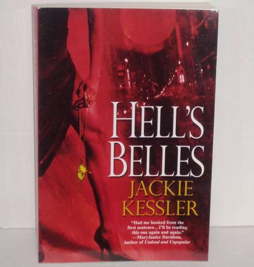 Hell's Belles by JACKIE KESSLER Paranormal Romance 2007 Hell on Earth Series SIGNED