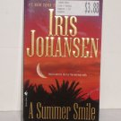 Summer Smile by IRIS JOHANSEN Contemporary Romance 2007 Sedikhan Series