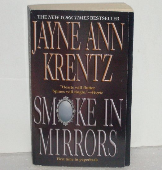 Smoke in Mirrors by JAYNE ANN KRENTZ Romantic Suspense Paperback 2002