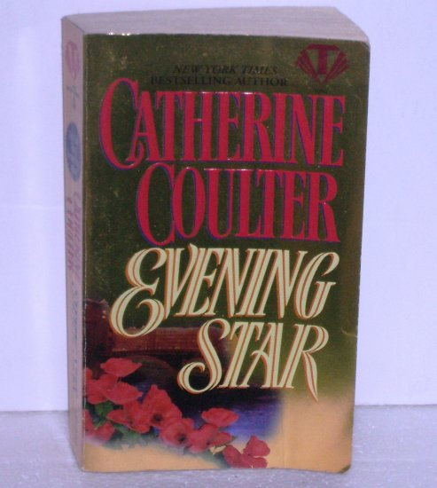 Evening Star by CATHERINE COULTER Historical Victorian Romance 1996 The Star Series