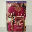 Scandal by PAMELA BRITTON Historical Regency Romance 2004