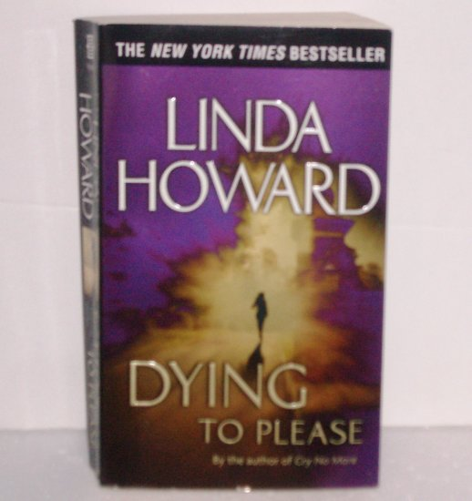 Dying to Please by Linda Howard Suspense Thriller 2003