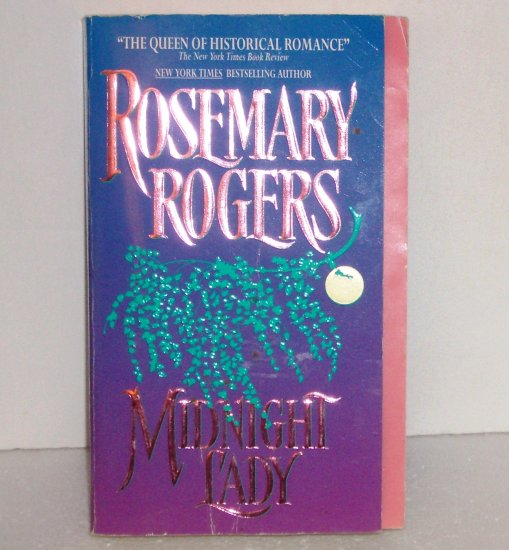 Midnight Lady by ROSEMARY ROGERS Historical Victorian Romance 1997
