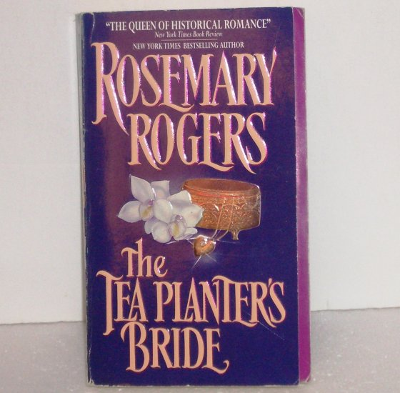 The Tea Planter's Bride by ROSEMARY ROGERS Historical Victorian Romance Paperback 1995