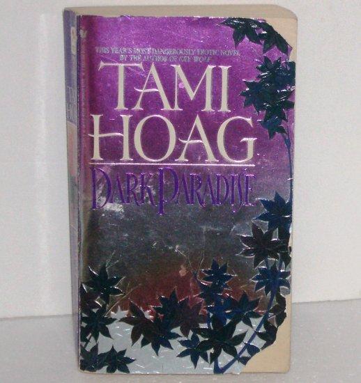 Dark Paradise by TAMI HOAG Romantic Suspense 1994
