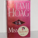 Mismatch by TAMI HOAG Contemporary Romance 2008