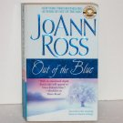 Out of the Blue by JOANN ROSS Romantic Suspense 2004 Stewart Sisters