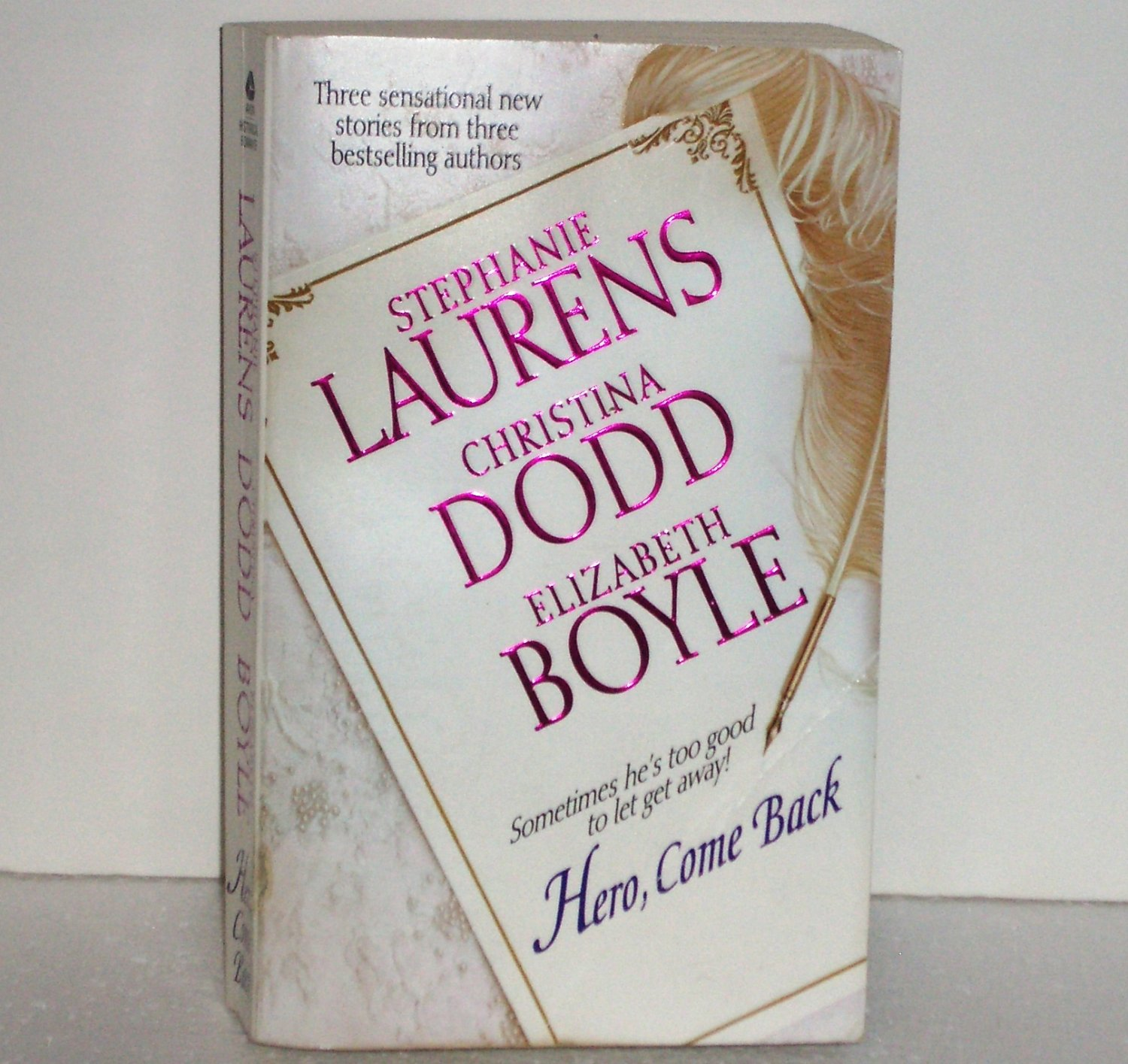 Hero, Come Back by Stephanie Laurens, Christina Dodd, Elizabeth Boyle 3-in-1 Romance 2005
