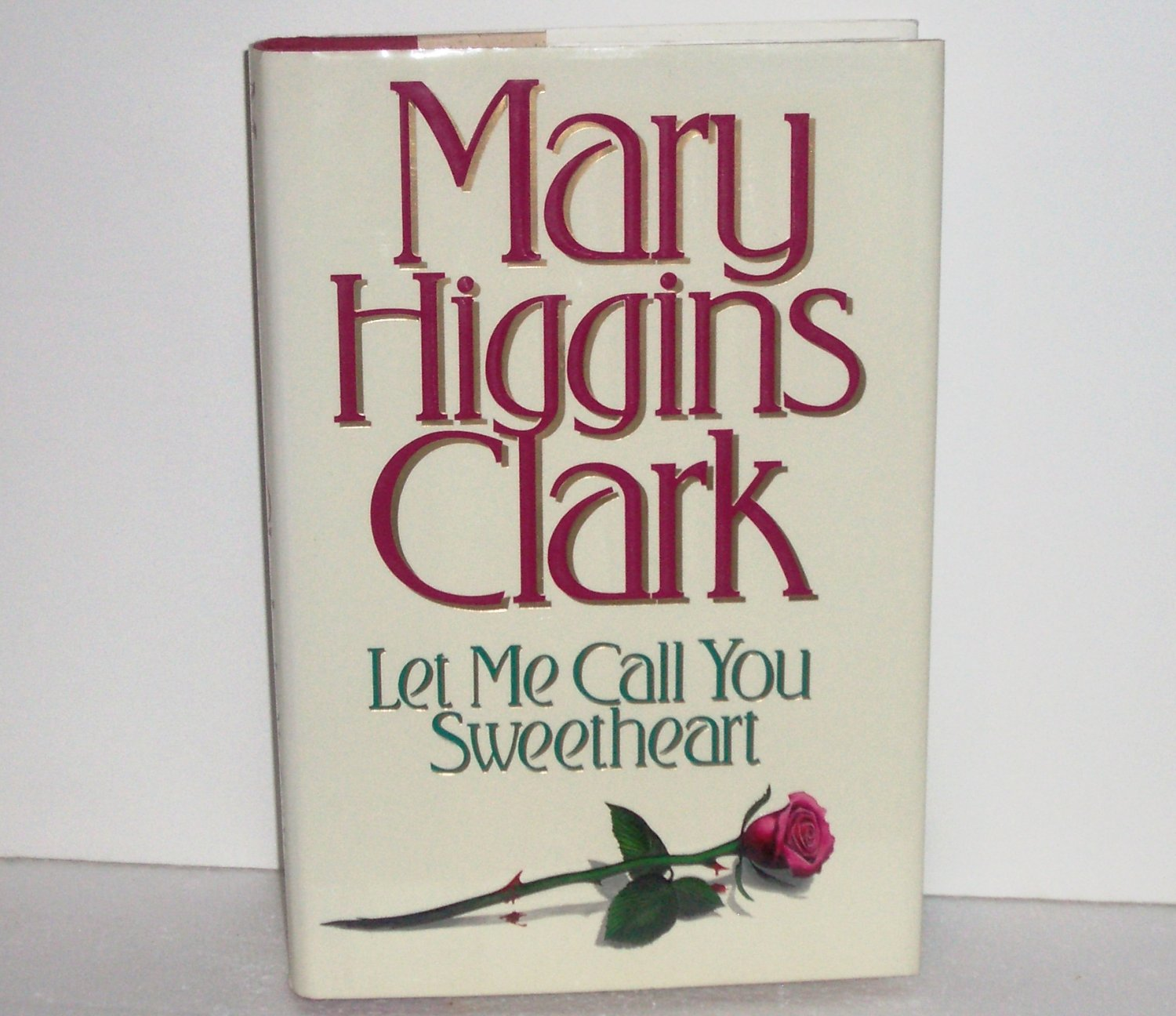 Let Me Call You Sweetheart by Mary Higgins Clark Hardcover Dust Jacket 1995