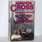No Word From Winifred by Amanda Cross 1987 A Kate Fansler Cozy Mystery