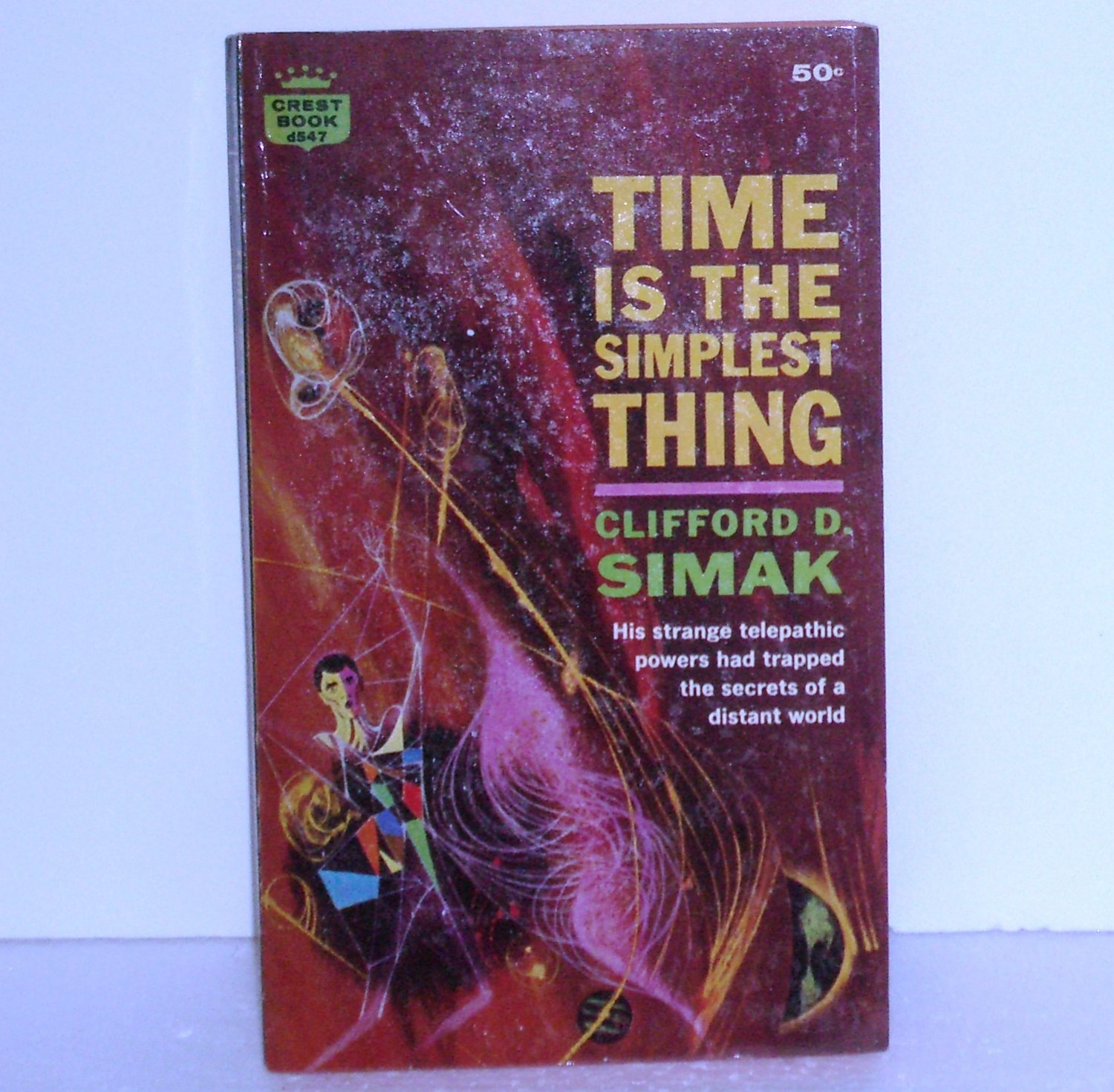 Time is the Simplest Thing by Clifford D. Simak Science Fiction 1962