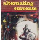 Alternating Currents by Frederik Pohl Science Fiction 1956