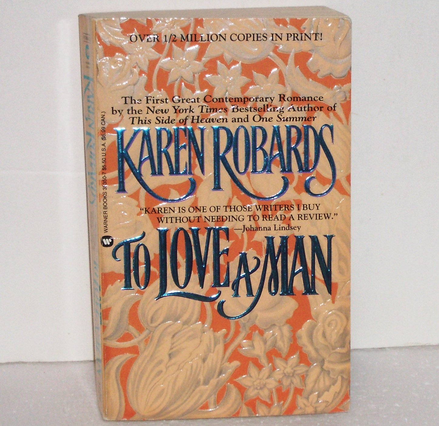 To Love a Man by KAREN ROBARDS Romance 1994