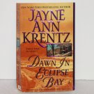 Dawn in Eclipse Bay by JAYNE ANN KRENTZ Romance 2001