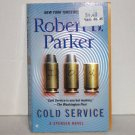 Cold Service by ROBERT B. PARKER 2006 Spenser Mystery Series