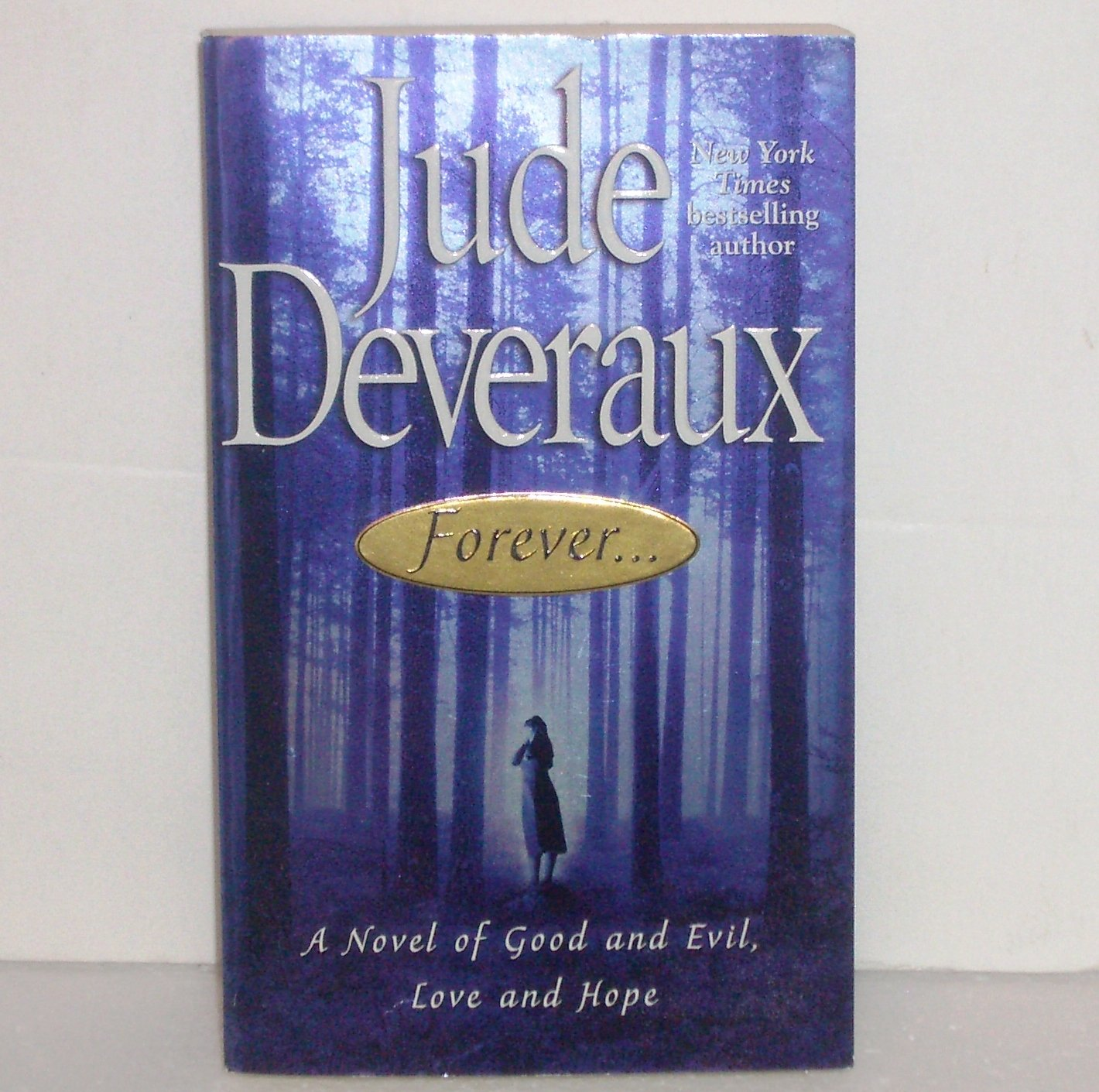 Forever by JUDE DEVERAUX Paranormal Romance 2002 Montgomery Taggert Series