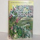 Jewels of the Sun by Nora Roberts Paranormal Romance 1999 The Irish Trilogy Series