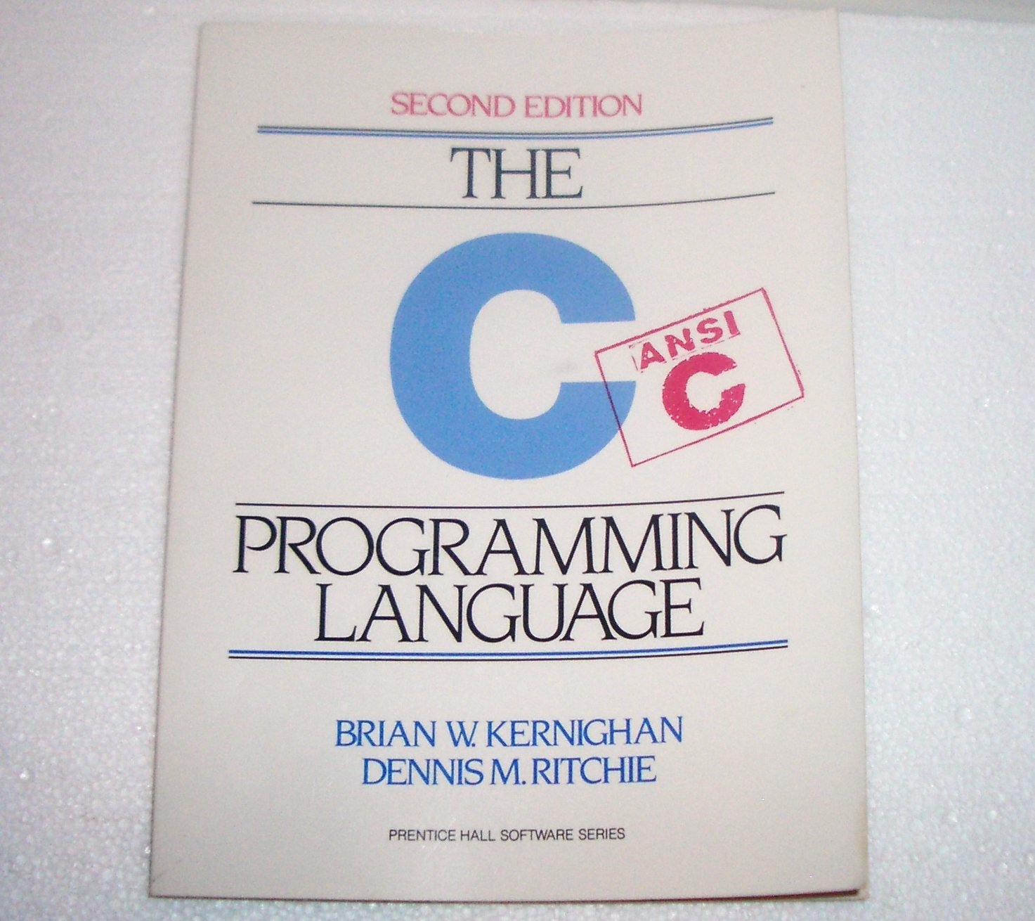 C Programming Language (2nd Edition) by Brian Kernighan, Dennis M. Ritchie 1988