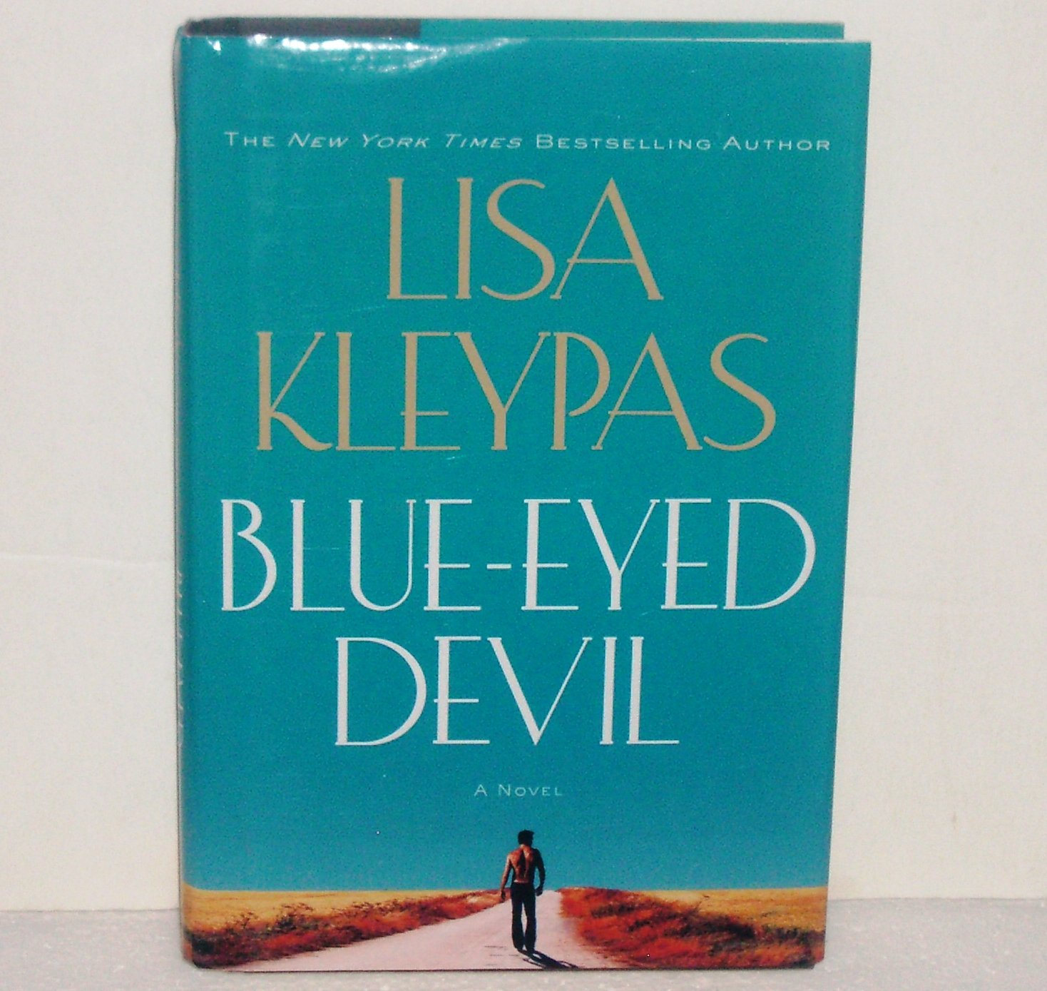 Blue-Eyed Devil by Lisa Kleypas Romance 2008 Hardcover with Dust Jacket Travis Series