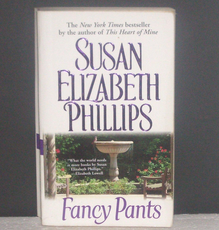 Fancy Pants by SUSAN ELIZABETH PHILLIPS Romance 1991 American's Lady Series