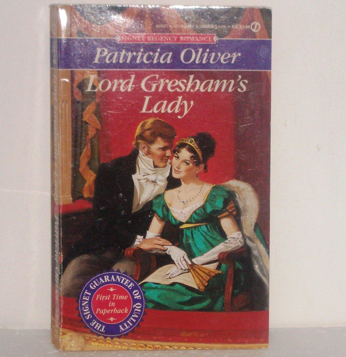 Lord Gresham's Lady by PATRICIA OLIVER Slim Signet Historical Regency Romance 1994