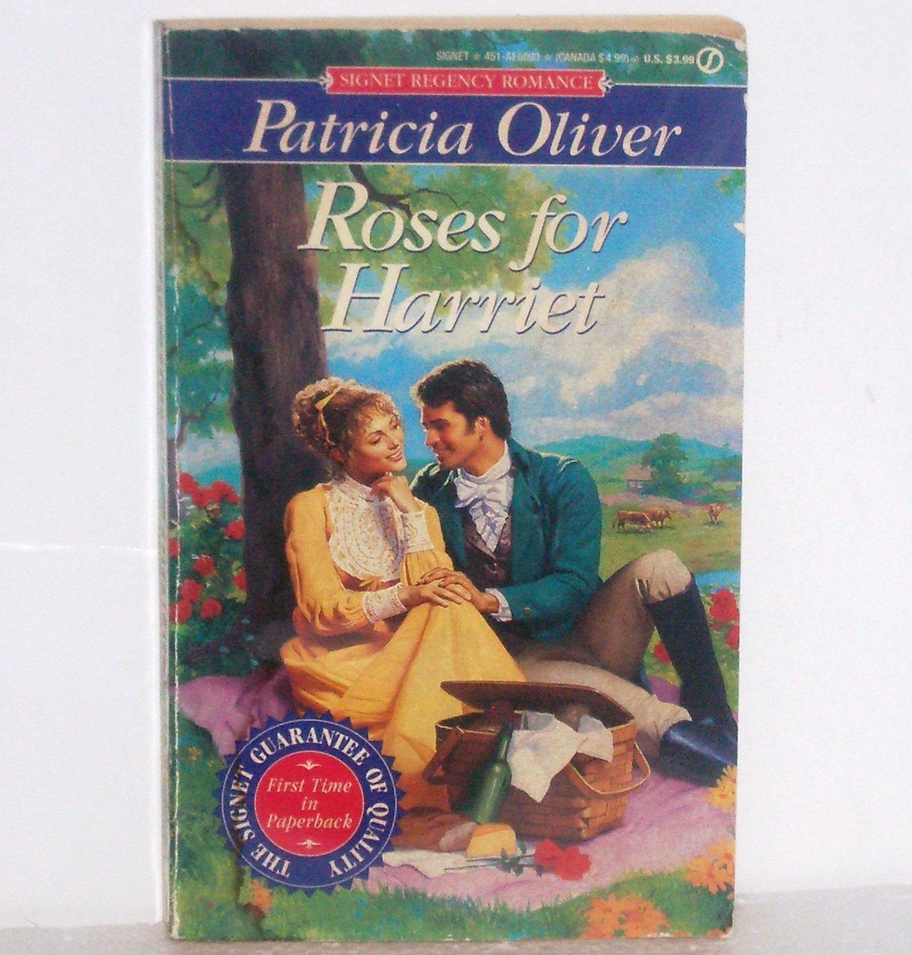 Roses for Harriet by Patricia Oliver Slim Signet Historical Regency Romance 1995
