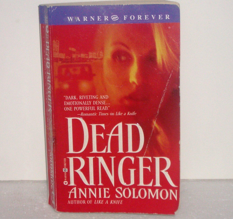 Dead Ringer by Annie Solomon Romantic Suspense 2003